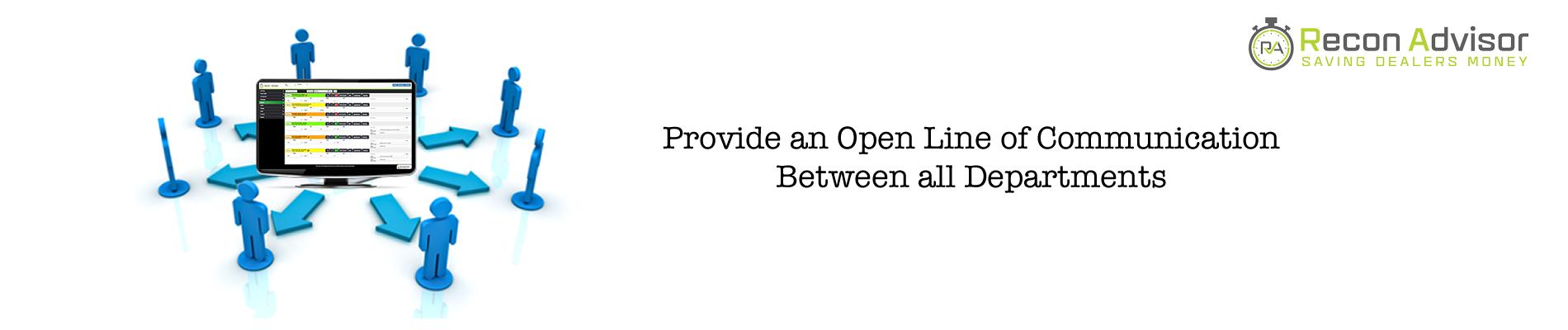 Open lines of communiction between departments